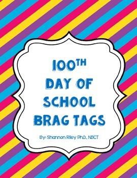 100 Follower Freebie: 100th Day of School Brag Tags