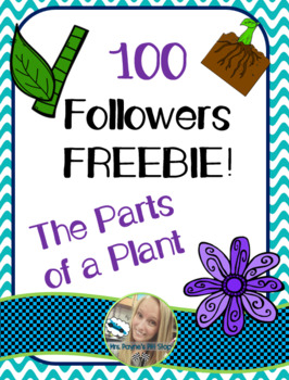100 Followers FREEBIE! Parts of a Plant