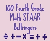 100 Fourth Grade Math STAAR-like Bellringers