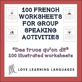 100 French worksheets for group speaking activities - 100