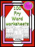 100  Fry Word Worksheets
