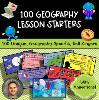 100 Geography Lesson Starters (Warm Ups)