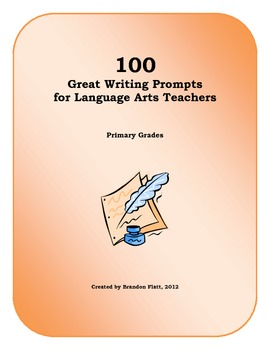 100 Great Writing Prompts for Language Arts Teachers