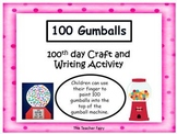 100 Gumballs for the 100th Day