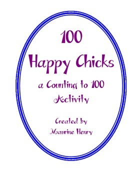 100 Happy Chicks, A Counting to 100 Activity