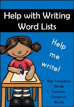 100 High Frequency Words for Emerging Readers and Writers