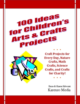 100 Ideas For Children S Arts Crafts Projects By Lifetales Media