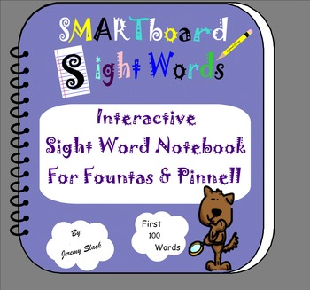 Smartboard Sight Words with Fountas and Pinnell Sight Words