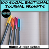100 Social Emotional Journal Prompts or Icebreakers for  Middle and High School