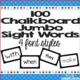 100 Jumbo Kindergarten Sight Word Wall Words: Fry List Chalkboard