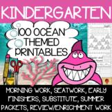 100 Kindergarten Ocean Theme No Prep Language, Reading, Wr