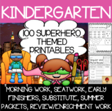 100 Kindergarten Superhero Theme No Prep Language, Reading, Writing, & Math Work