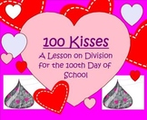 100 Kisses ~ A Lesson for the 100th Day