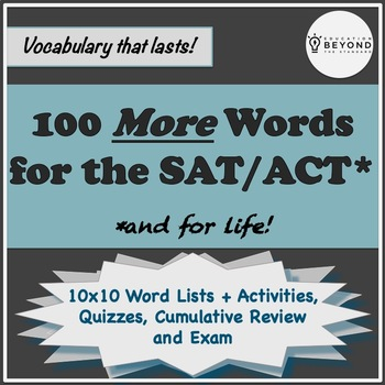 100 MORE SAT Vocabulary Words, Activities, Quizzes, & More!