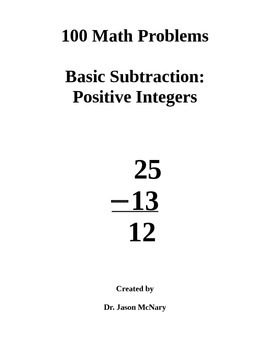 100 Math Problems: Basic Subtraction with Positive Numbers