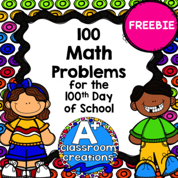 100 Math problems for the 100th Day of School