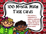 100 Mental Math Task Cards (Set 1)