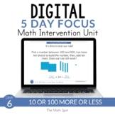 100 More 100 Less 10 More 10 Less  | 2nd Grade Digital Math Unit