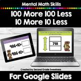 100 More 100 Less 10 More 10 Less Google Slides or Google