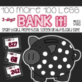 100 More 100 Less 2-Digit Bank It! Projectable Game