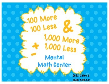 100 More, 100 Less and 1,000 More, 1,000 Less Math Center