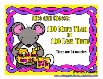 100 More Than or 100 Less Than - Mice and Cheese