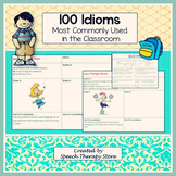 Speech Therapy 100 Most Commonly Occuring Idioms Within the Classroom