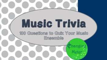 100 Music Trivia Questions
