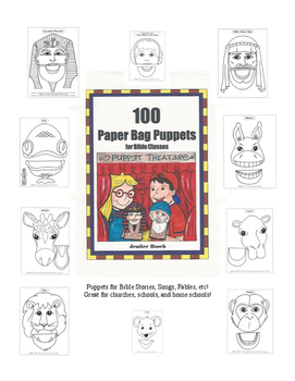 100 Paper Bag Puppets for Bible Classes