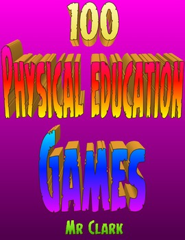 100 Physical Education Games