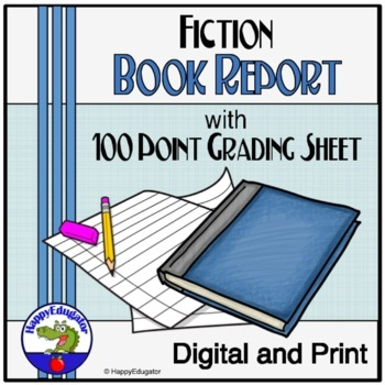 Fiction Book Report Assignment and 100 Points Grading Sheet