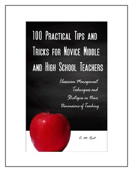 100 Practical Tips and Tricks for Novice Middle and High School Teachers