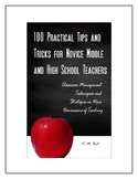 100 Practical Tips and Tricks for Novice Middle and High S