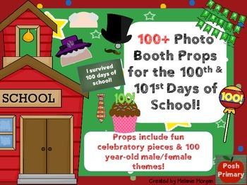 100+ Props for 100th Day & 101st Day of School Photo Booth