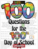 100 Questions for the 100th Day of School - Great for 1st - 4th grade