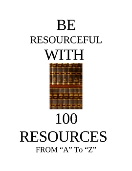 """100 RESOURCES FROM """"A"""" TO """"Z"""""""