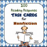 100 Reading Response Task Cards for Nonfiction