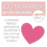 100 Reasons We Love Our School (A Bulletin Board Morale-Booster)