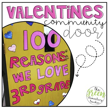 100 Reasons Valentines Day & Hundreds Day Door