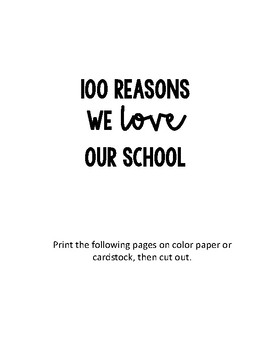 100 Reasons We Love Our School - Valentine's Day - 100th Day