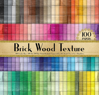 100 Seamless Brick Wood Texture Digital Papers