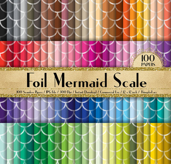 100 Seamless Foil Mermaid Scale Digital Papers 12 x 12 inch
