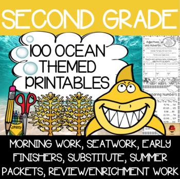 100 Second Grade Ocean Theme No Prep Language, Reading, Writing, & Math Work