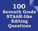 100 Seventh Grade STAAR Editing Questions