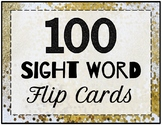 100 Sight Word Flip Cards