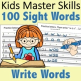 Fry 100 Sight Words - Write Words and Practice Handwriting
