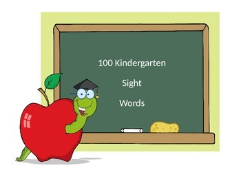 100  Sight Words for Kindergarten (based on Fry's First Sight Words)