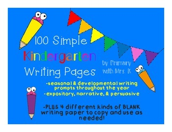 100 Simple Writing Pages for Kindergarten