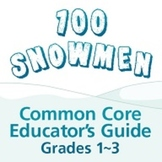 100 Snowmen Common Core Guide