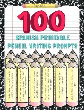 100 Spanish Printable Pencil Writing Prompts